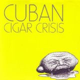 Miscellaneous Lyrics Cuban Cigar Crisis