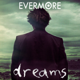Dreams Lyrics Evermore