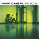 Passages Lyrics Frank Gambale