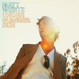 Under Summer Sun Lyrics Matt Wertz