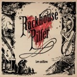 LOVE AND HAVOC Lyrics RACKHOUSE PILFER
