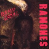 Brain Drain Lyrics Ramones