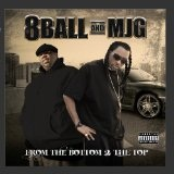From The Bottom 2 The Top Lyrics 8Ball & MJG