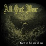 Truth In The Age Of Lies Lyrics All Out War
