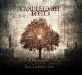Reclamation Lyrics Candlelight Red