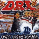 Full Speed Ahead Lyrics D. R. I