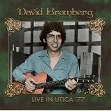 Live in Utica '77 Lyrics David Bromberg