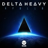 Apollo Lyrics Delta Heavy