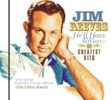 He'll Have To Go Lyrics Jim Reeves