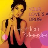 Love Is A Drug Lyrics Leighton Meester