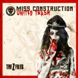 United Trash [The Z Files] Lyrics Miss Construction