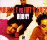 Miscellaneous Lyrics Mousse T. Vs. Hot 'n' Juicy