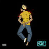 Words Paint Pictures Lyrics Rapper Big Pooh