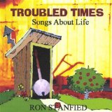 Troubled Times Lyrics Ron Stanfield