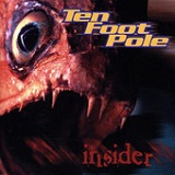 Insider Lyrics Ten Foot Pole
