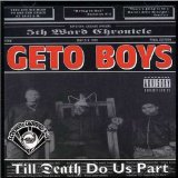 Till Death Do Us Part (Screwed & Chopped) Lyrics The Geto Boys