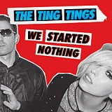 We Started Nothing Lyrics The Ting Tings