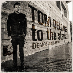 To The Stars… Demos, Odds and Ends Lyrics Tom DeLonge