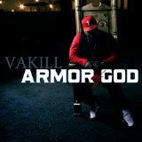 Armor Of God Lyrics Vakill