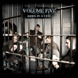 Down In A Cell Lyrics Volume Five