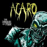 The Disease Of Fear Lyrics Acaro