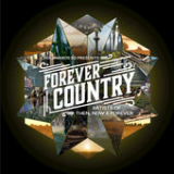 Forever Country (Single) Lyrics Artists Of Then, Now & Forever