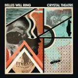Crystal Theatre Lyrics Belles Will Ring