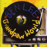 Grandpaw Would Lyrics Ben Lee