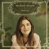 Waking Up Lyrics Bethany DillonBethany Dillon