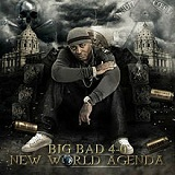 New World Agenda Lyrics Big Bad 4-0
