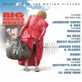 Miscellaneous Lyrics Big Momma's House