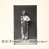 Disfarmer Lyrics Bill Frisell