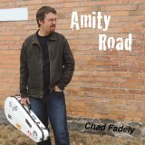 Amity Road Lyrics Chad Fadely