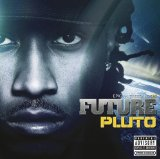 Pluto Lyrics Future