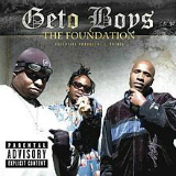 The Foundation Lyrics Geto Boys