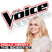 The Scientist (The Voice Performance) [Single] Lyrics Holly Henry