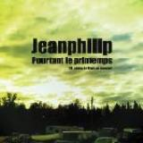Pourtant Le Printemps (B_sides Le Bout Du monde) Lyrics Jeanphilip
