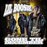 Gone Til December (Mixtape) Lyrics Lil Boosie