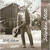 Stills Alone Lyrics Stephen Stills