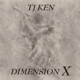 Dimension X Lyrics TJ KEN