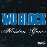 Hidden Gems Lyrics Wu-Block