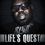 Life's Quest Lyrics 8Ball