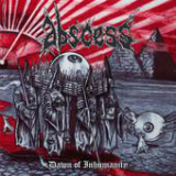 Dawn Of Inhumanity Lyrics Abscess
