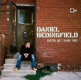 Gotta Get Thru This Lyrics Daniel Bedingfield