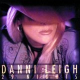 29 Nights Lyrics Danni Leigh