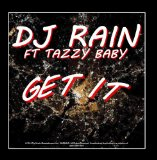 Get It Lyrics DJ Rain
