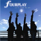 Let's Touch The Sky Lyrics Fourplay