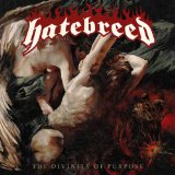 The Divinity of Purpose Lyrics Hatebreed