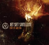 End of an Era Lyrics Jet Set Satellite