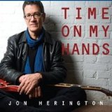 Time On My Hands Lyrics Jon Herington